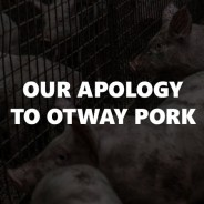 Apology to Otway Pork